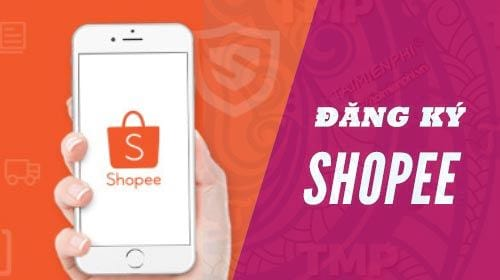 cach-dang-ky-su-dung-shopee