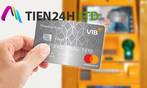 VIB Financial Free – thẻ tín dụng rút tiền mặt không giới hạn