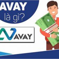 Avay là gì? Avay có lừa đảo không? Vay tiền Avay như nào?