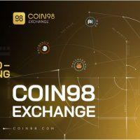 Coin98 Exchange: Kỷ nguyên mới cho thời đại Multichain chính thức bắt đầu!