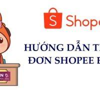 Cách theo dõi đơn hàng Shopee Express, xem đơn đang ở đâu?