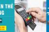 Dịch vụ quẹt thẻ tín dụng giá rẻ tại hà nội